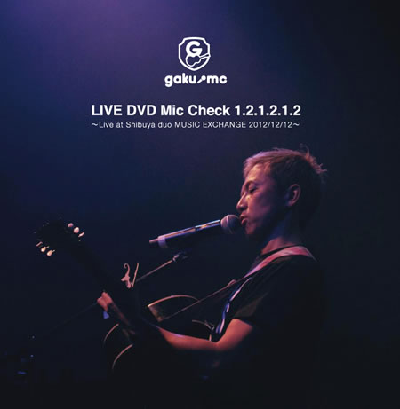 LIVE DVD Mic Check 1.2.1.2.1.2. / GAKU-MC